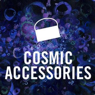 Cosmic Accessories