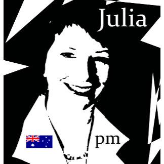 Julia Gillard T-shirts, Badges, Mugs, Gifts