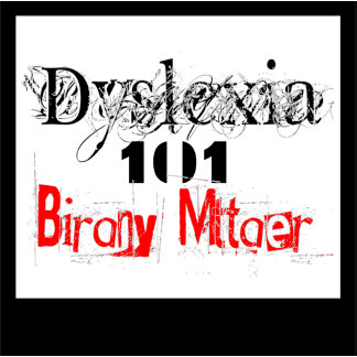 Dyslexia 101 Birany Mttaer