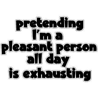 I'm A Pleasant Person