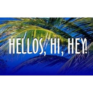 Hello, Hi