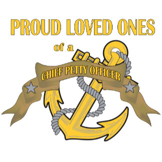 Proud Loved Ones of a Chief Petty Officer