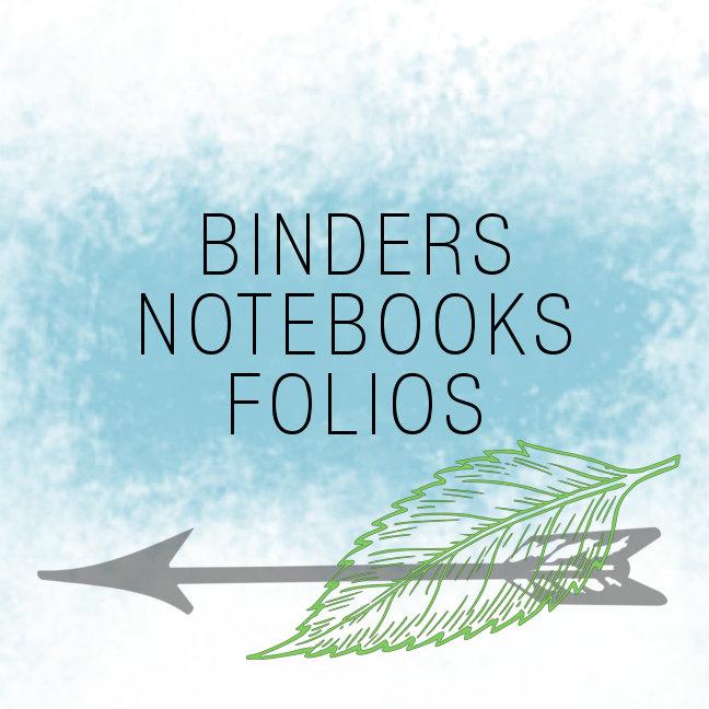 BINDERS, NOTEBOOKS, FOLIOS