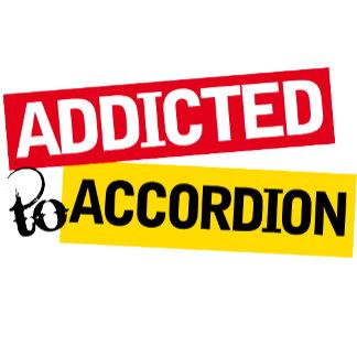 Addicted To Accordion Tee Shirts
