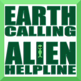 Earth Calling Alien Helpline