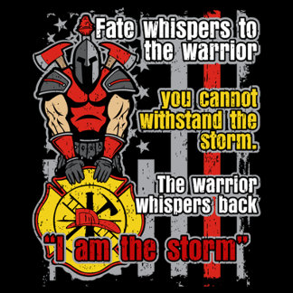 Firefighter I Am the Storm