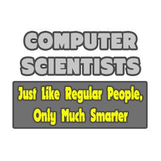 Computer Scientists ... Smarter