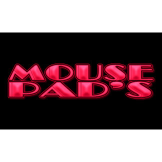 MOUSE PAD'S