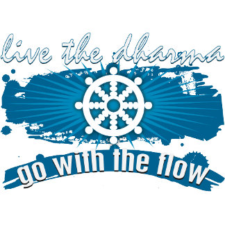 Go with the Flow Dharma