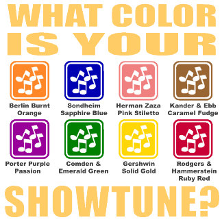 What Color Is Your Showtune?