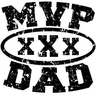 MVP DAD Father's Day Tshirt