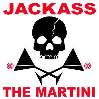 ze. JACKASS, The Martini
