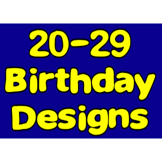 20-29 Birthday