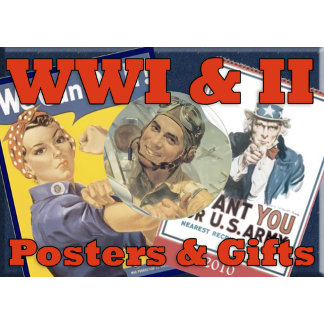 WAR POSTERS from World War I and II