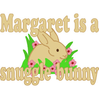 Margaret is a Snuggle Bunny