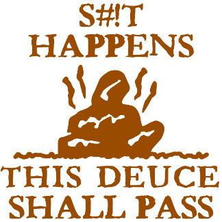This Deuce Shall Pass