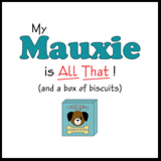 My Mauxie is All That!