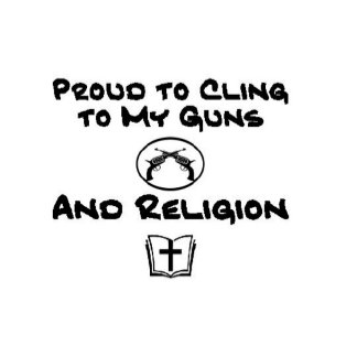 Proud to Cling to My Guns