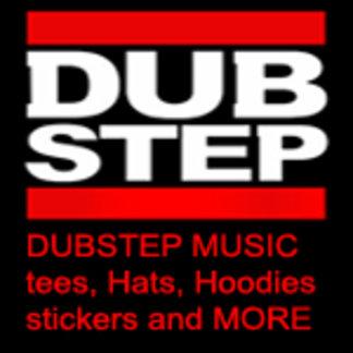 DUBSTEP shirt | DUBSTEP t shirts | DUB STEP shirts