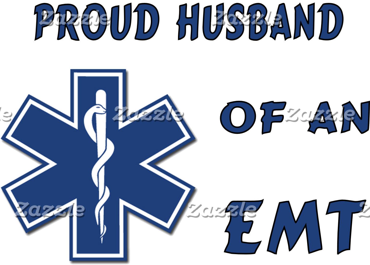Proud EMT Husband