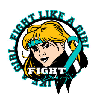 Cervical Cancer Fight Like A Girl Attitude