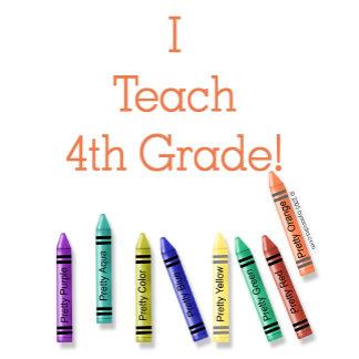 I Teach 4th Grade!