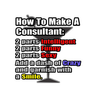 How To Make a Consultant .. Funny