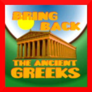 Bring Back the Ancient Greeks