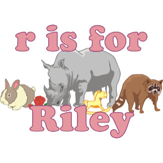 R is for Riley