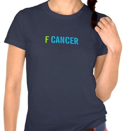 f cancer tees
