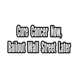 Cancer Bailout Humor