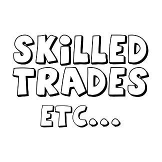Skilled Trades... -