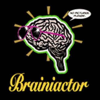 Brainiactor