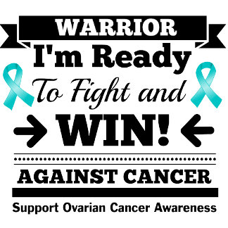 Ovarian Cancer Ready To Fight and Win