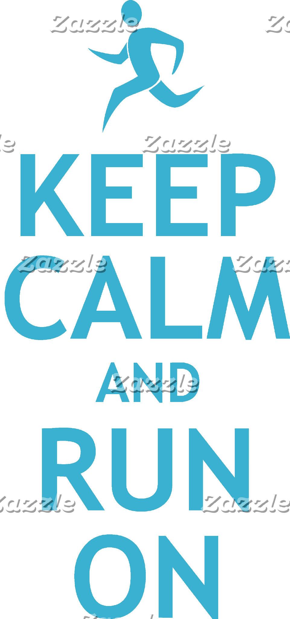 Keep Calm and Run On (blue)