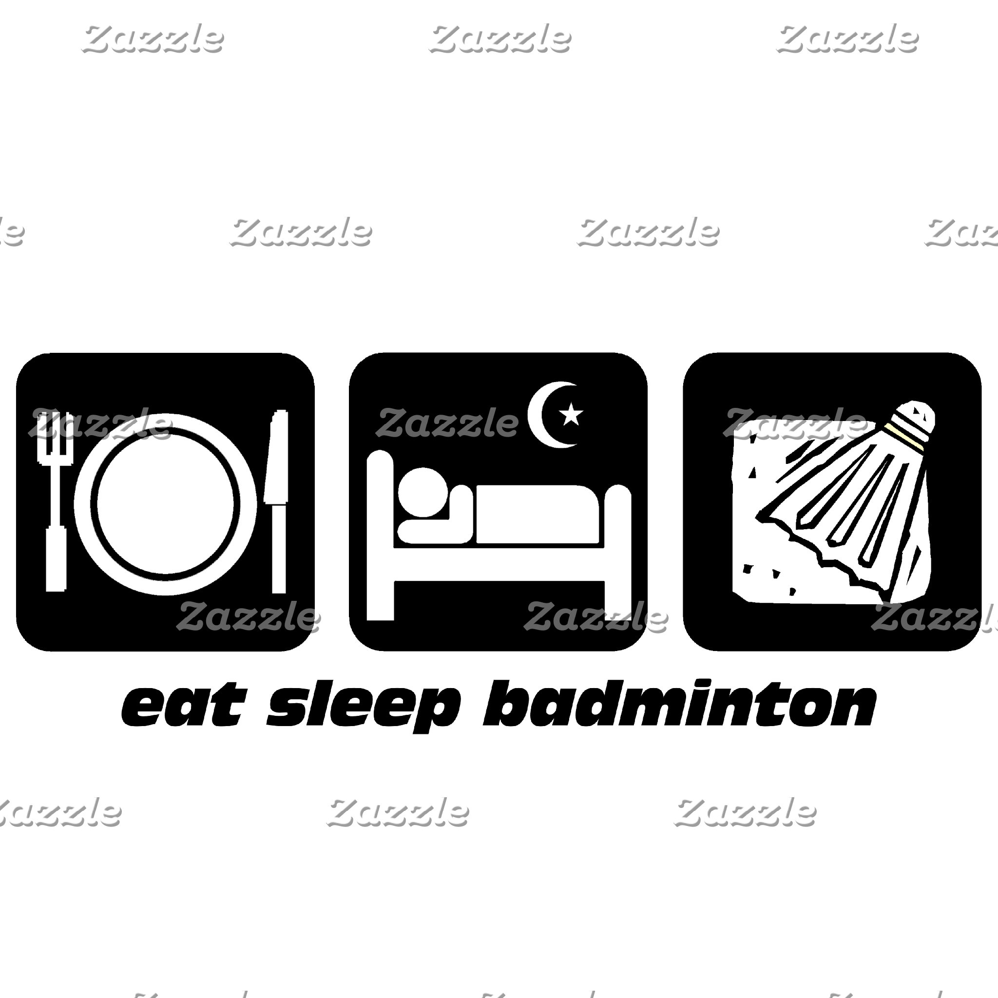 eat sleep badminton