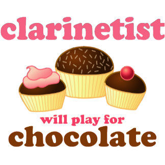 Clarinet Will Player For Chocolate Tee Shirts