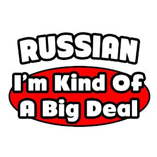Russian...Big Deal
