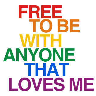FREE TO BE WITH ANYONE THAT