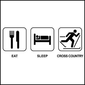 EAT SLEEP CROSS COUNTRY