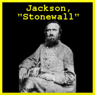 "T.J. ""Stonewall"" Jackson"