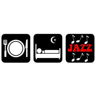 Eat sleep jazz