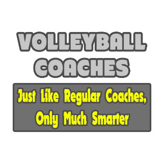 Volleyball Coaches...Smarter