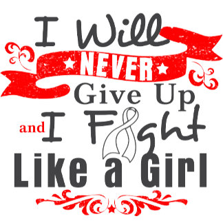 Lung Cancer Never Give Up Fight Like a Girl