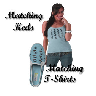 (NEW!!!) Matching T-Shirts and Keds Shoes