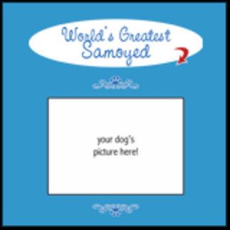 Personalized World's Greatest Samoyed