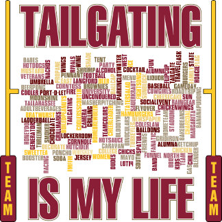 Tailgating is my life.