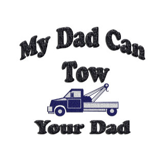 My Dad Can Tow Your Dad