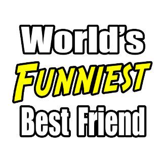 World's Funniest Best Friend