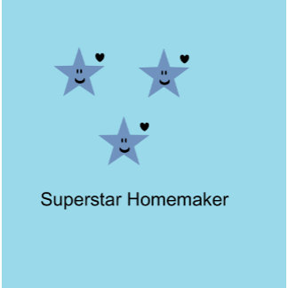Superstar Homemaker